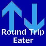 Round Trip Eater