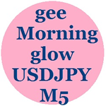 gee_Morning_glow_USDJPY_M5