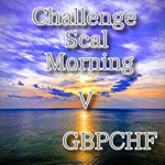 ChallengeScalMorning V GBPCHF_ver2.01 for GEM