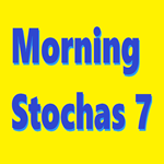 Morning Stochas 7