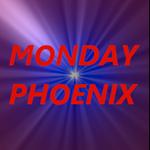 MONDAY PHOENIX