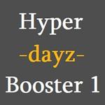 Hyper Dayz Booster 1