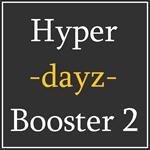 Hyper Dayz Booster 2